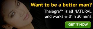 The Benefits of Thaiagra™