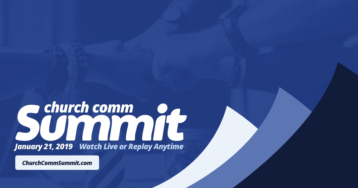 Church Comm Summit Online –learn practical steps to master marketing and communications at your church.
